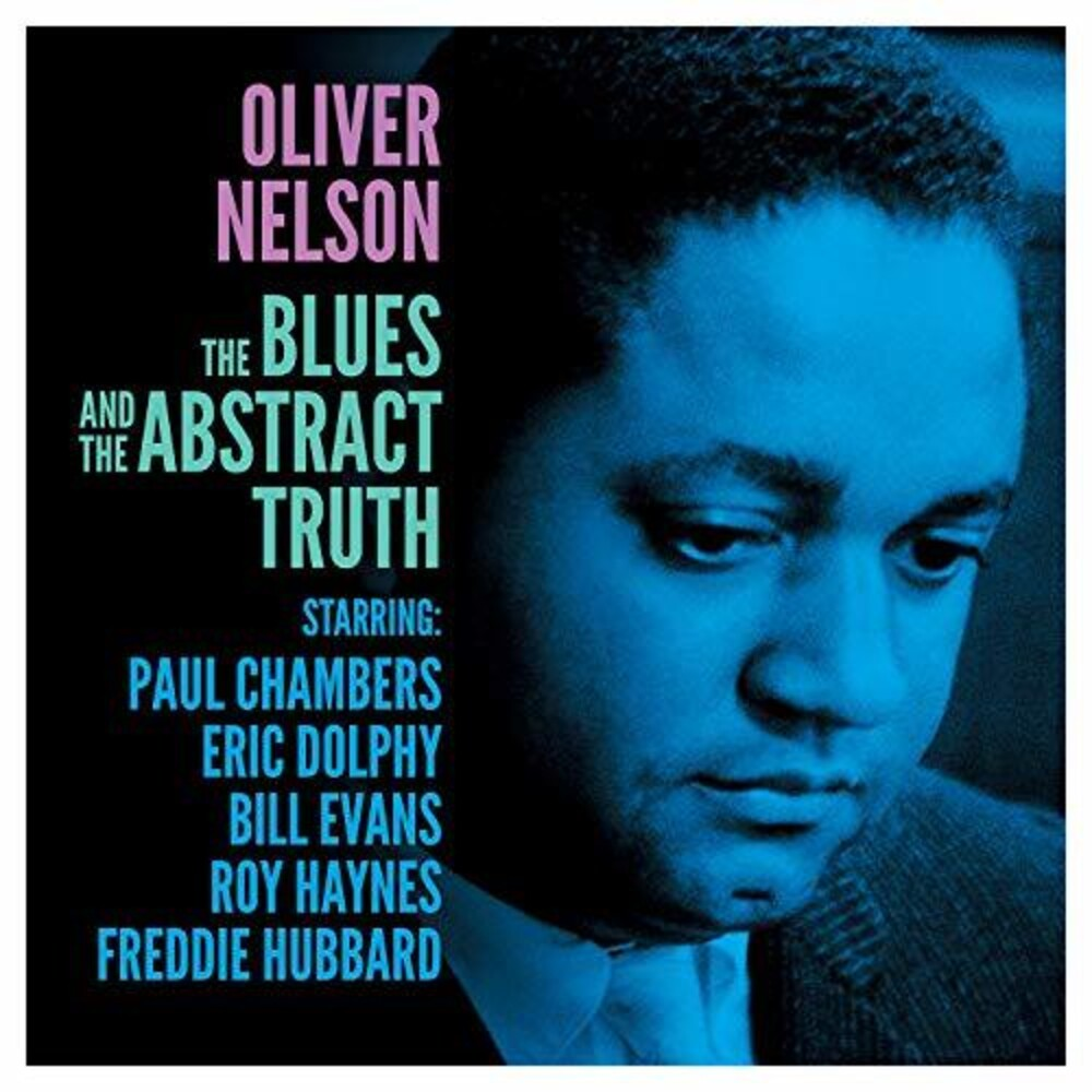 Oliver Nelson - Blues & The Abstract Truth (Ogv) (Uk)