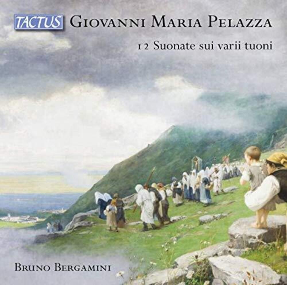 Pelazza / Bergamini - 12 Suonate Sui Varii Tuoni