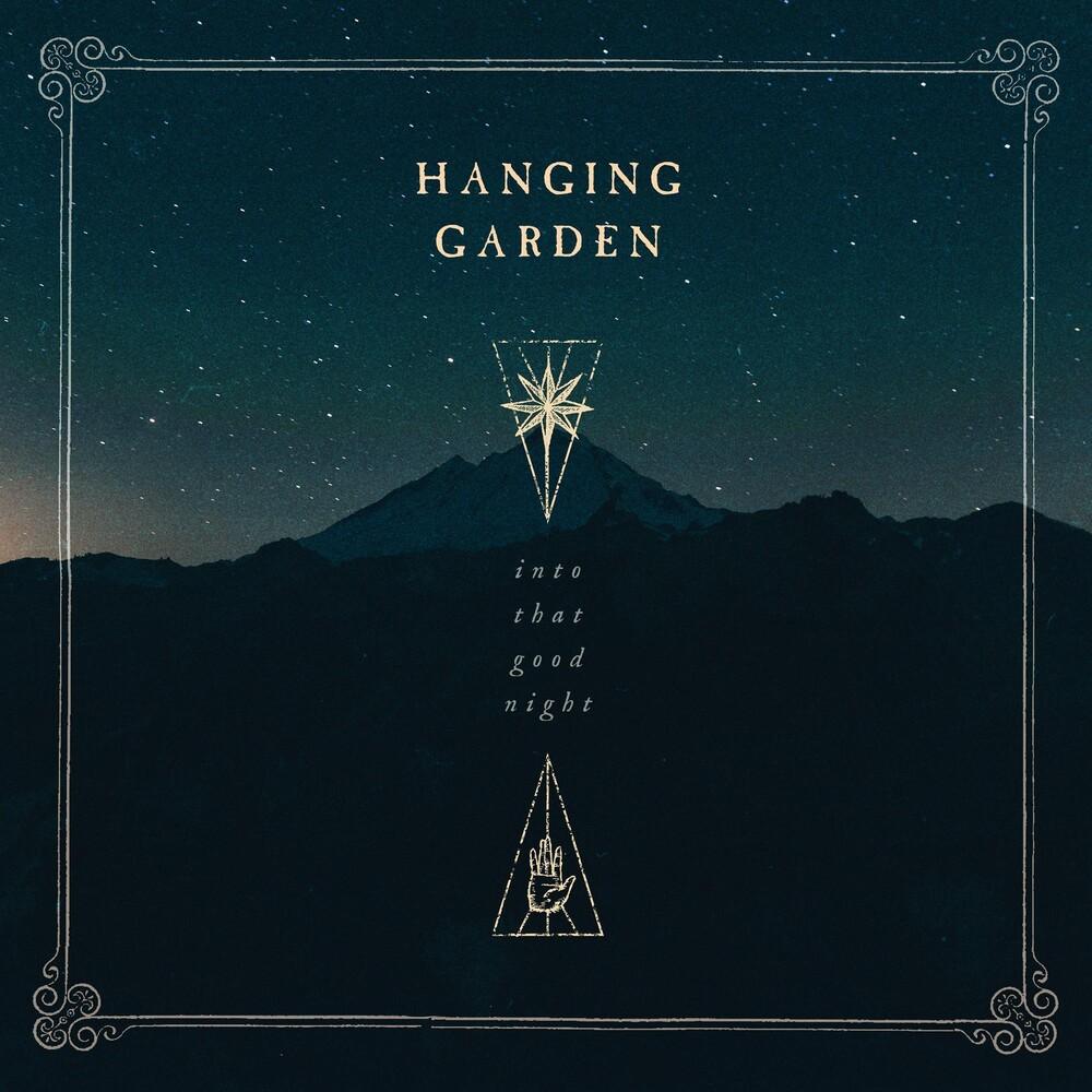 Hanging Garden - Into That Good Night