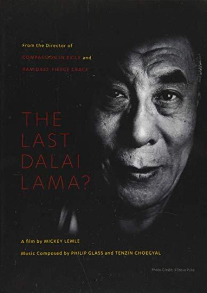 - The Last Dalai Lama?
