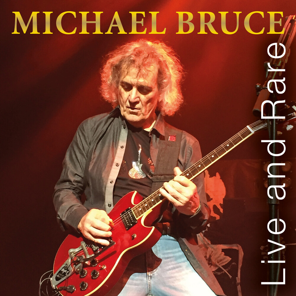 Michael Bruce - Live & Rare