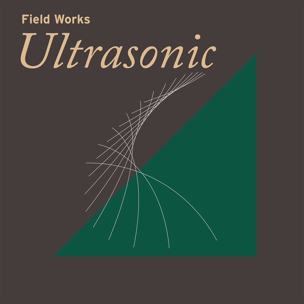 Field Works - Ultrasonic
