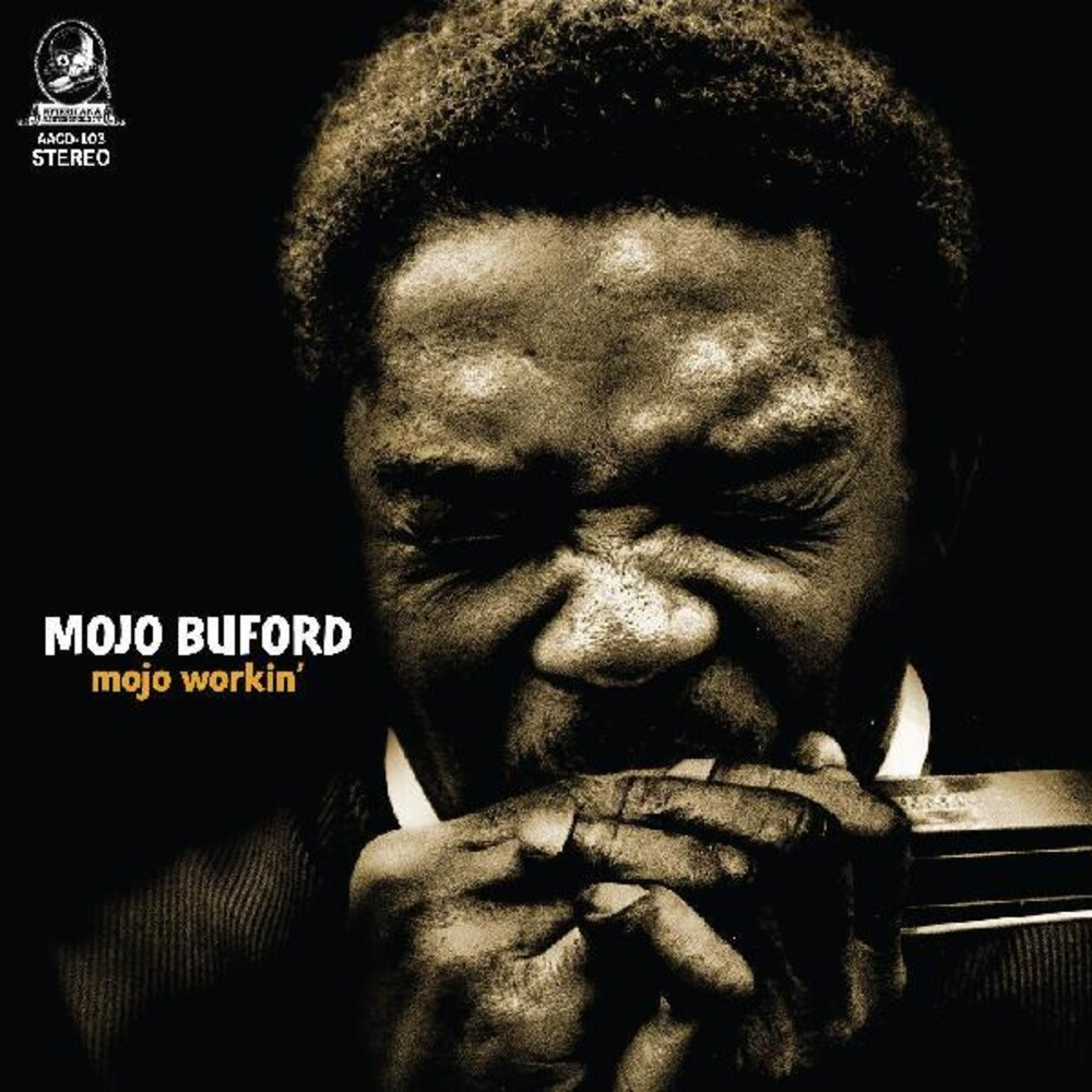 Mojo Buford - Mojo Workin