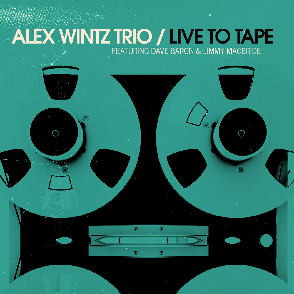 Alex Wintz - Live To Tape [Digipak]
