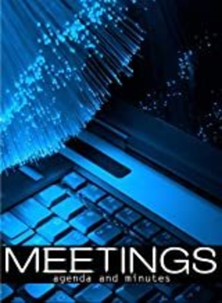 - Meetings The Agenda and Minutes