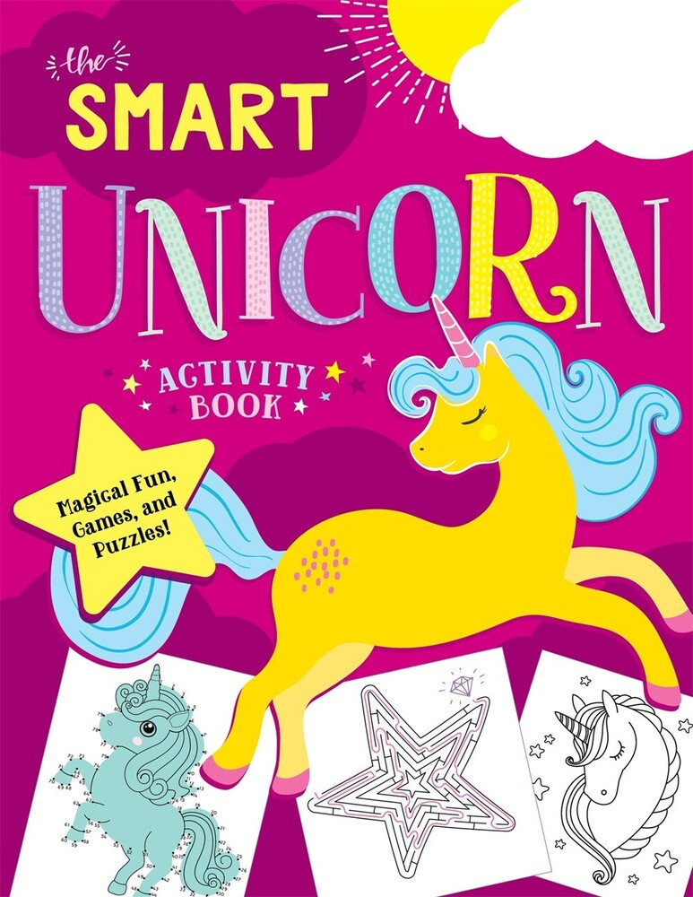 - The Smart Unicorn Activity Book: Magical Fun, Games, and Puzzles!