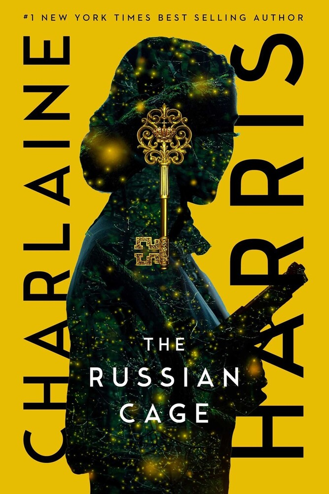 Harris, Charlaine - The Russian Cage: A Gunnie Rose Novel
