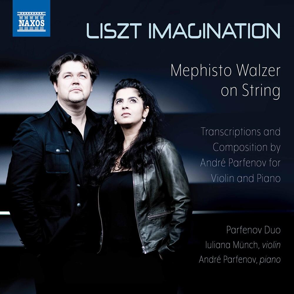 Liszt / Partenov Duo - Liszt Imagination