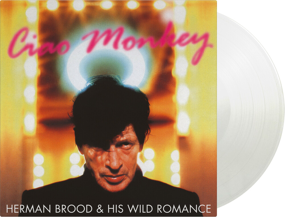 Herman Brood & His Wild Romance - Ciao Monkey [Clear Vinyl] [Limited Edition] [180 Gram]