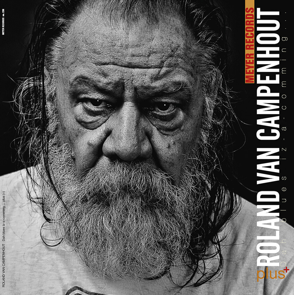Roland Campenhout Van - Dah Blues Iz-A-Comming ..Plus[+] (Box) (Ogv)