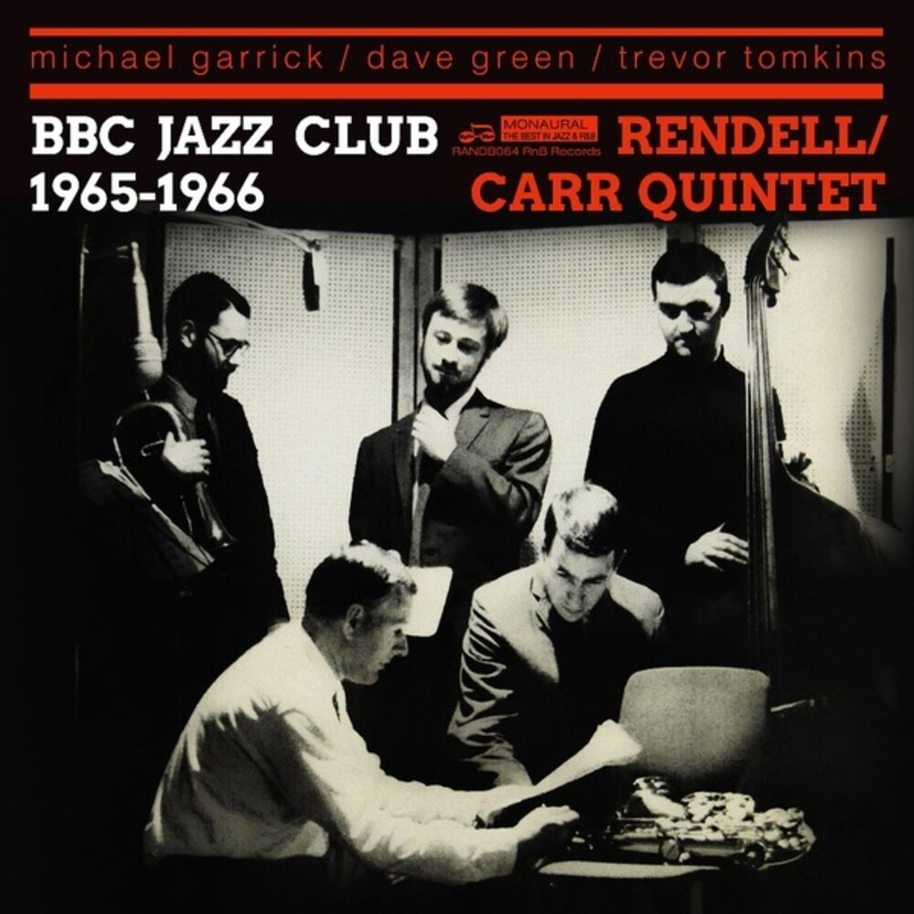 Don Rendell / Carr,Ian Quintet - Bbc Jazz Club Sessions 1965-1966 (Can)