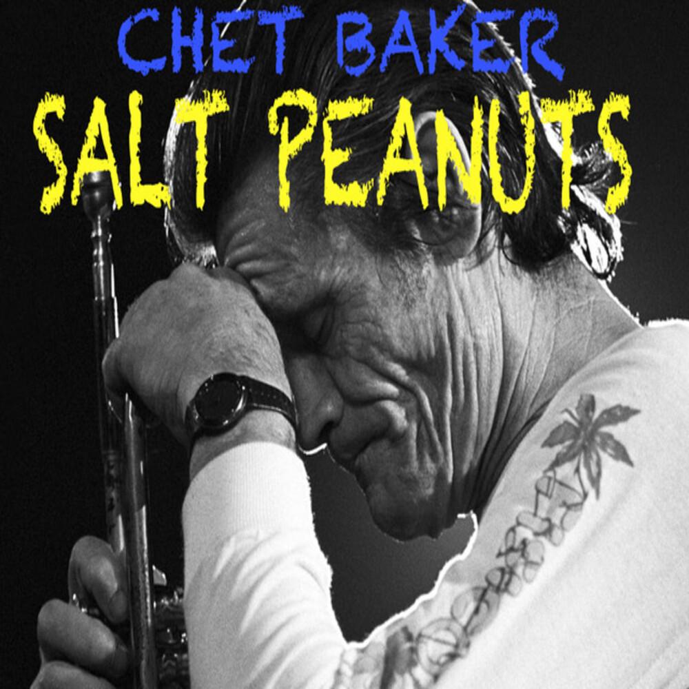Chet Baker - Salt Peanuts