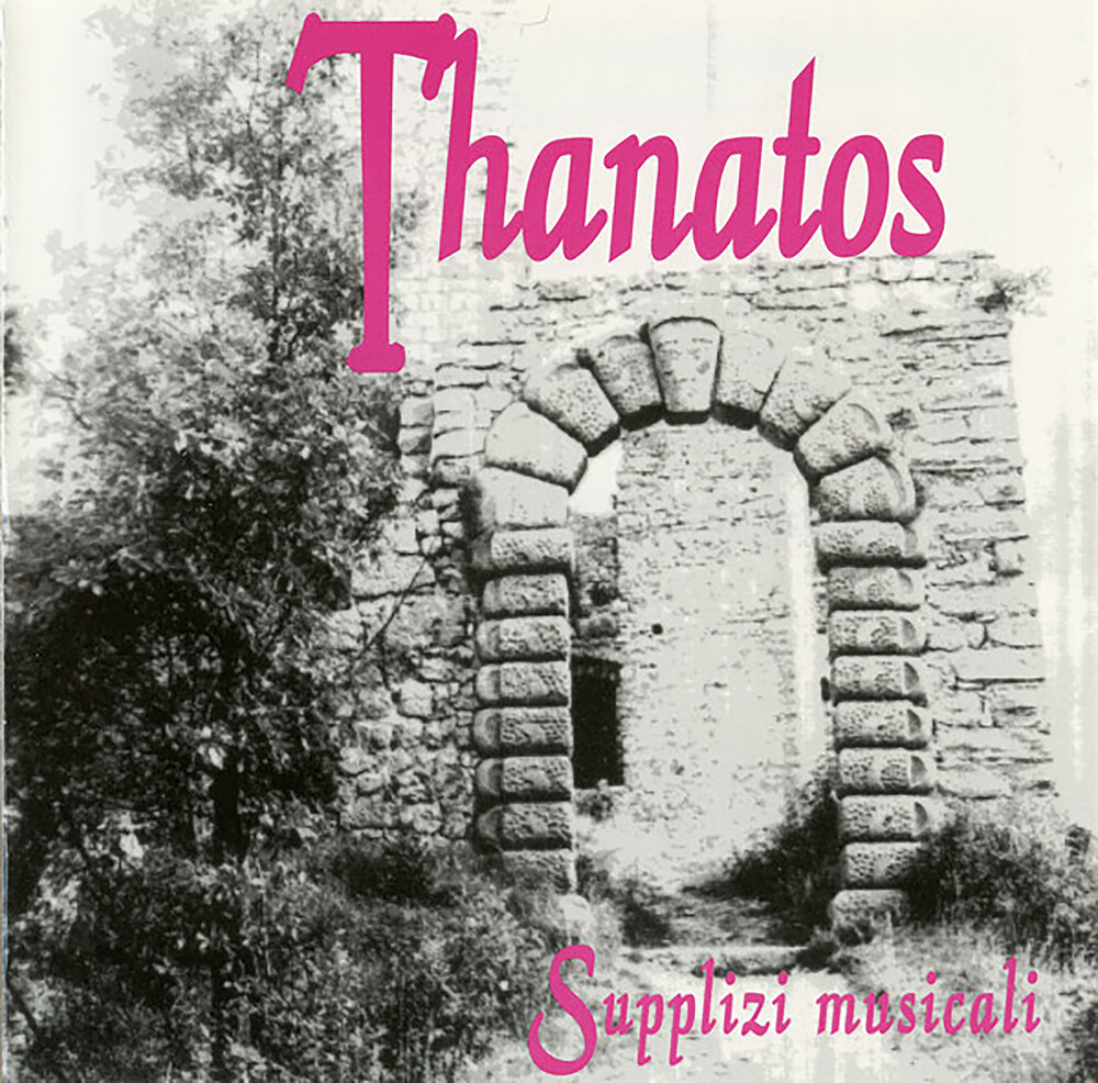 Thanatos - Supplizi Musicali