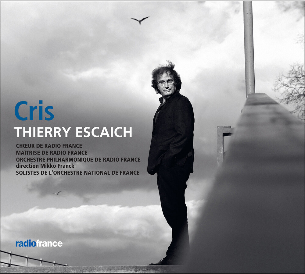 Escaich / Choeur De Radio France - Cris