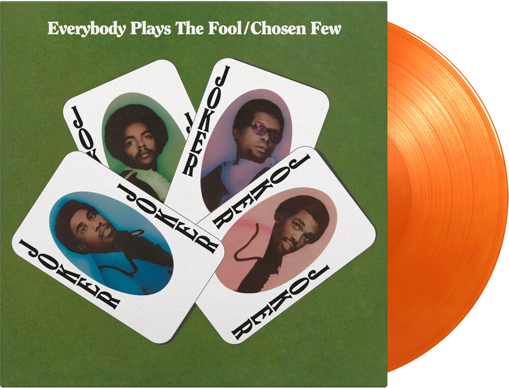 Chosen Few - Everybody Plays The Fool [Limited 180-Gram Orange Colored Vinyl]
