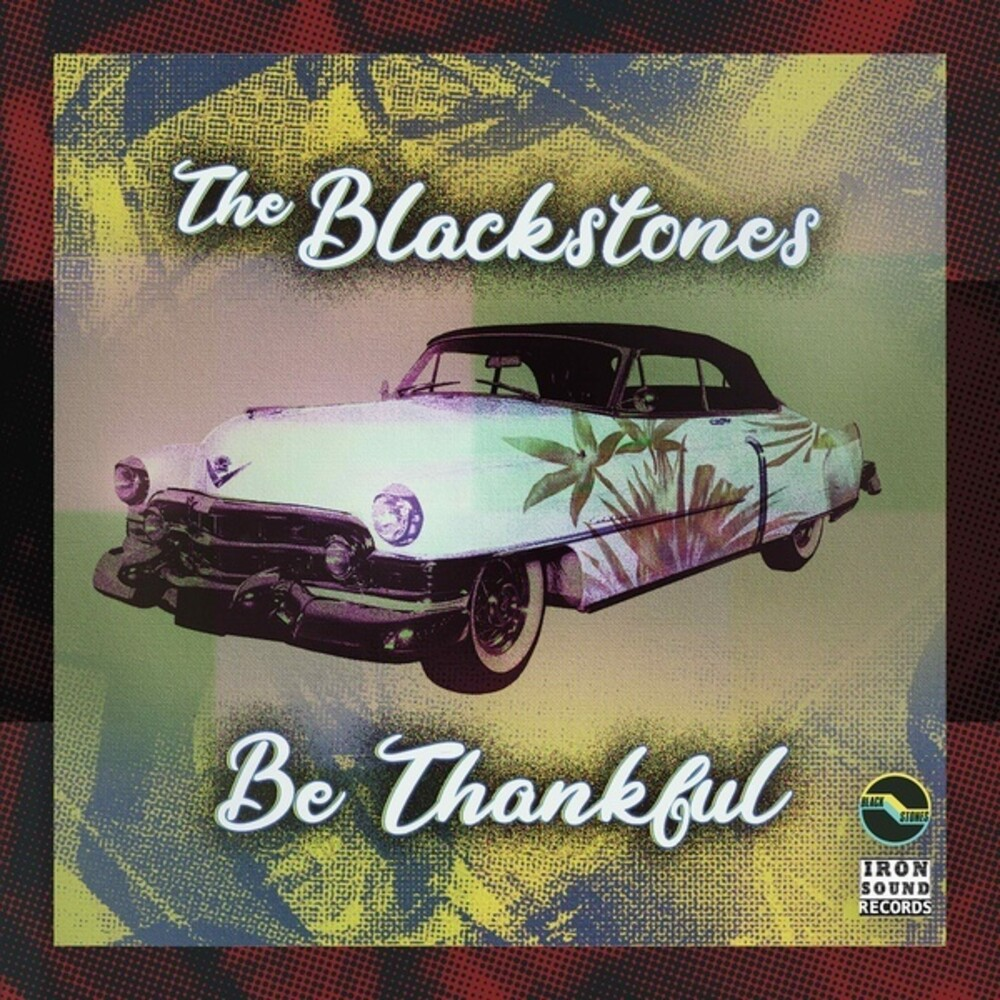 Blackstones - Be Thankful