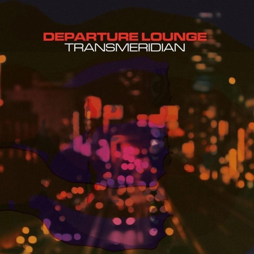 Departure Lounge - Transmeridian