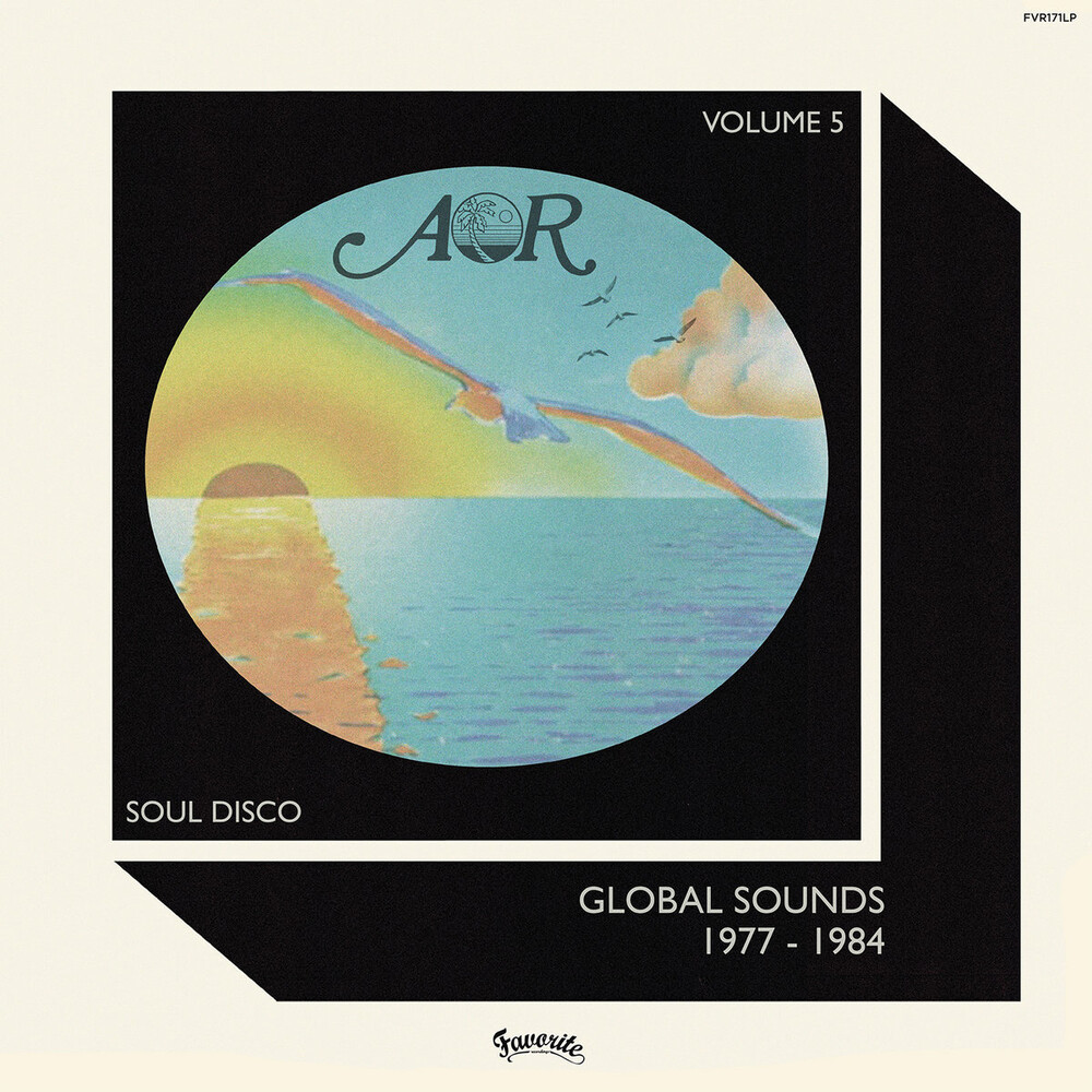 Aor Global Sounds 5: 1977-1984 Selected By Charles - Aor Global Sounds 5: 1977-1984 Selected By Charles