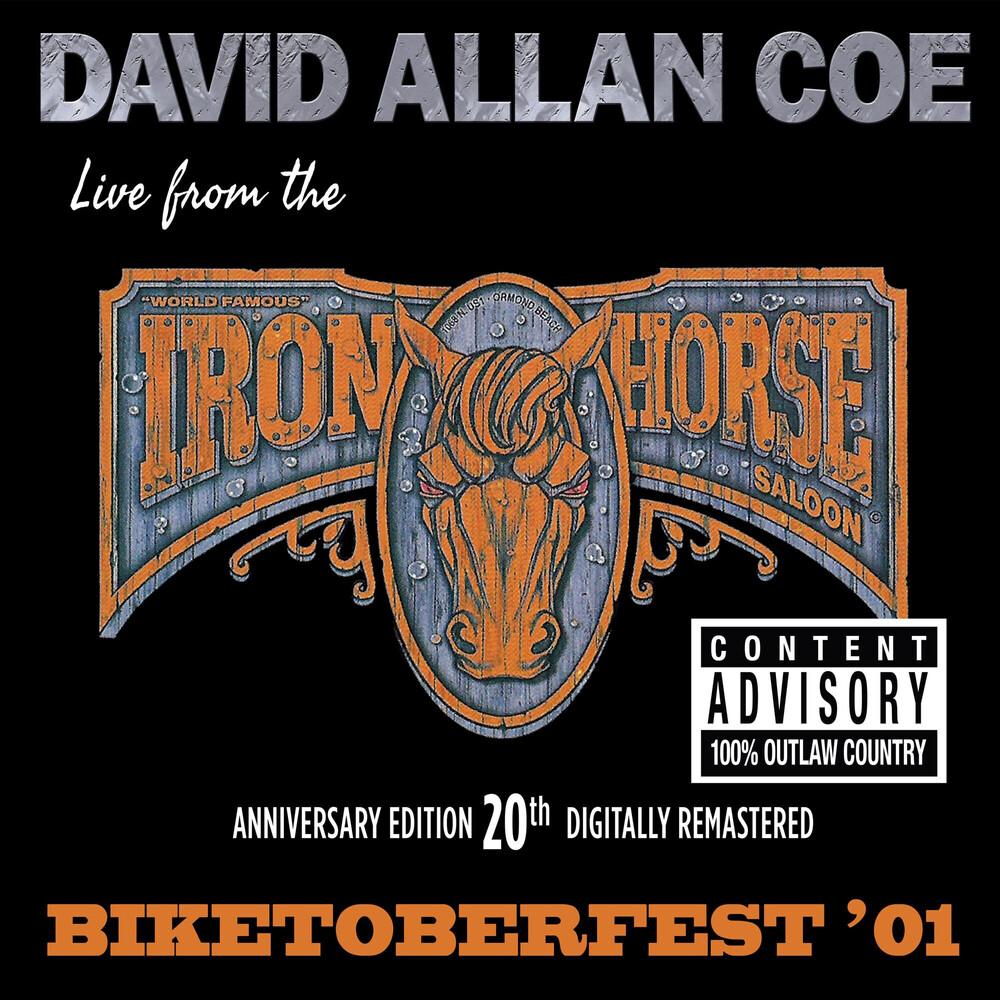 David Coe  Allan - Biketoberfest '01: Live From The Iron Horse Saloon