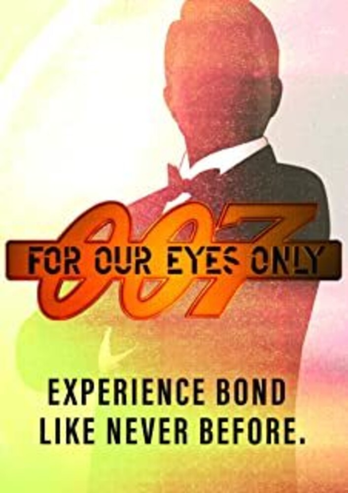 - 007: For Our Eyes Only