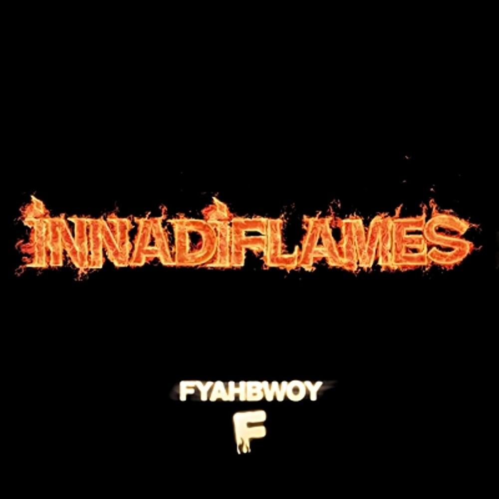 Fyahbwoy - Innadiflames (Spec) (Spa)