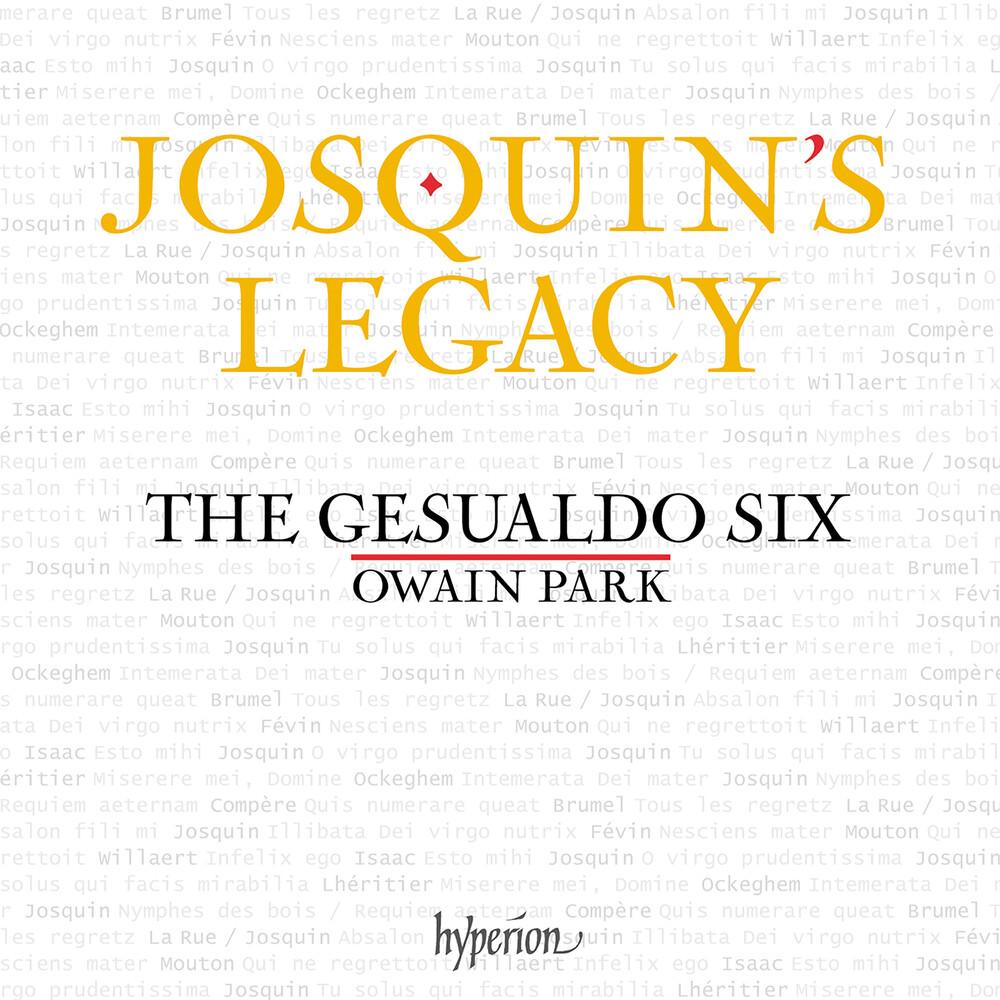 Gesualdo Six / Owain Park - Josquin's Legacy