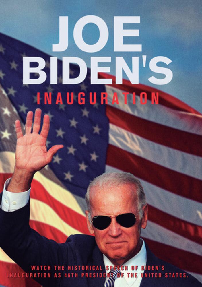 Joe Biden's Inauguration - Joe Biden's Inauguration