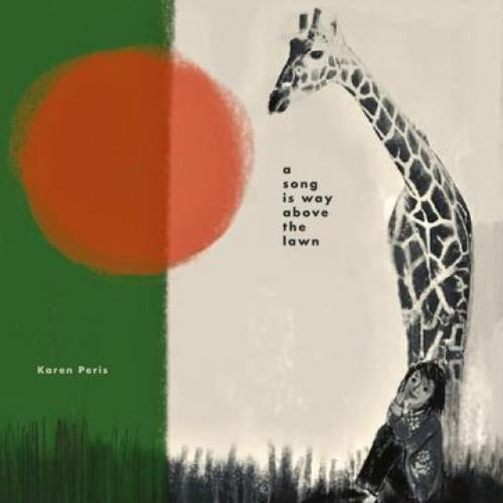Karen Peris - A Song is Way Above the Lawn
