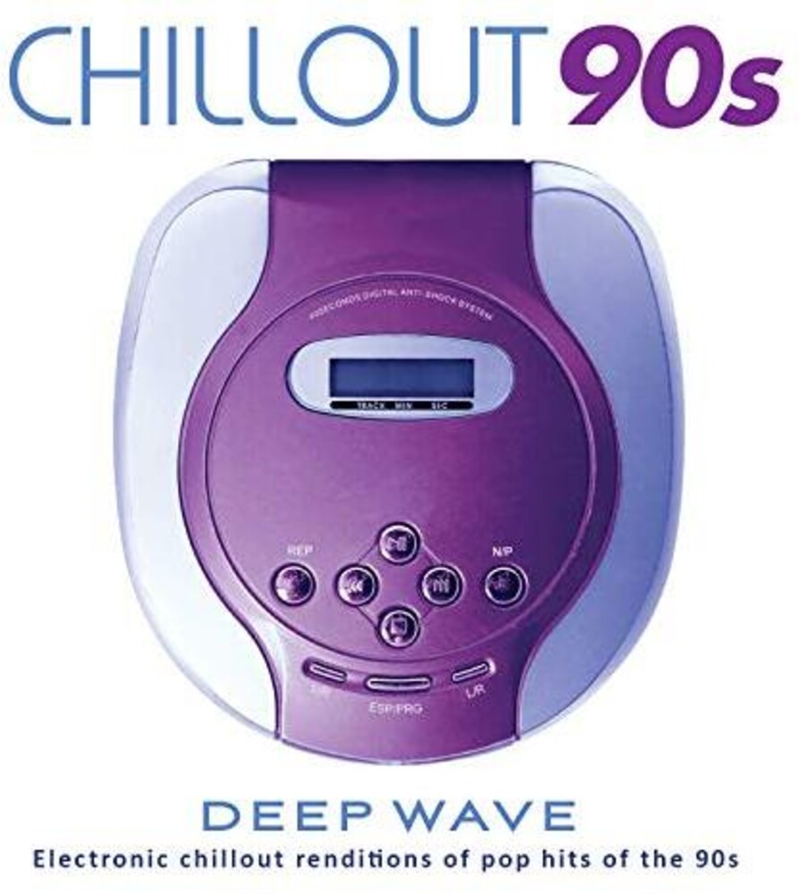Deep Wave - Chillout 90s