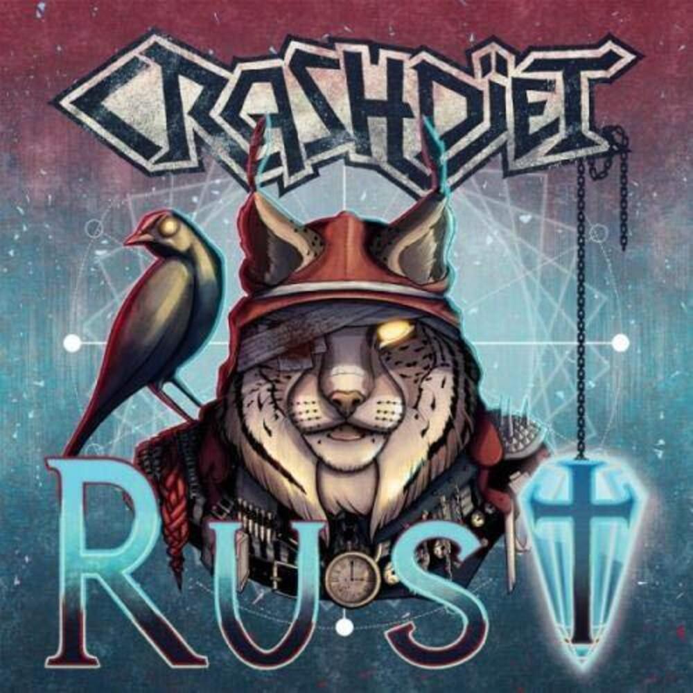 Crashdiet - Rust (Bonus Tracks) (Jpn)