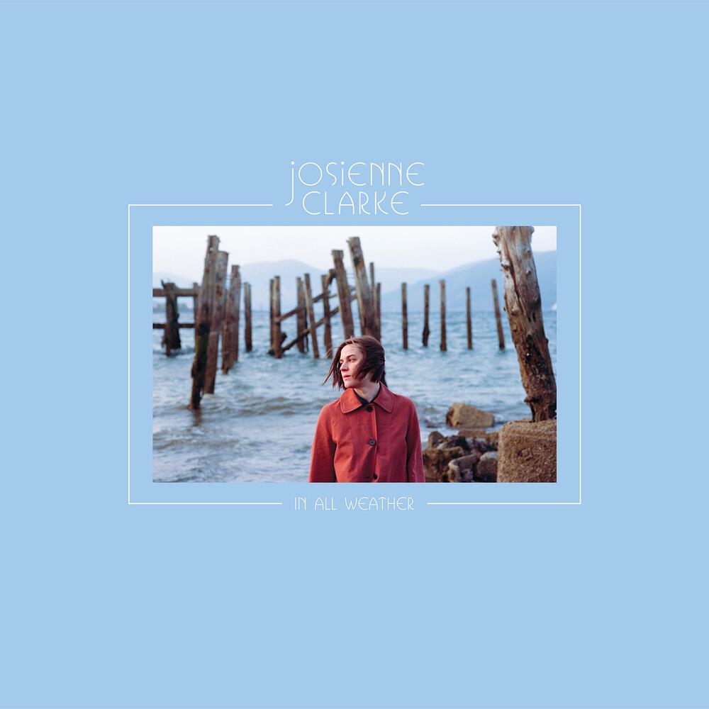 Josienne Clarke - In All Weather