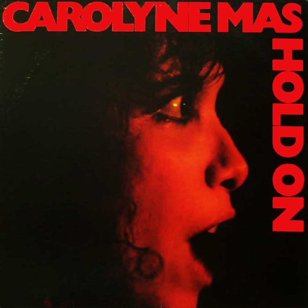Carolyne Mas - Hold On (Bonus Tracks)