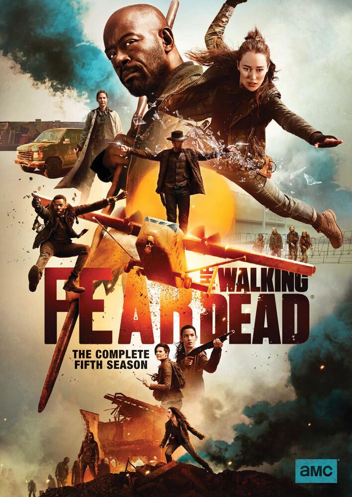 Fear The Walking Dead [TV Series] - Fear The Walking Dead: The Complete Fifth Season