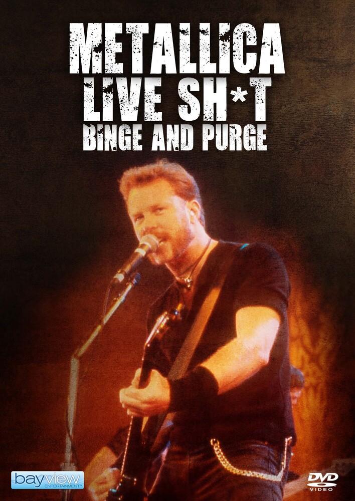 Metallica: Live Shit Binge & Purge - Metallica: Live Shit Binge & Purge