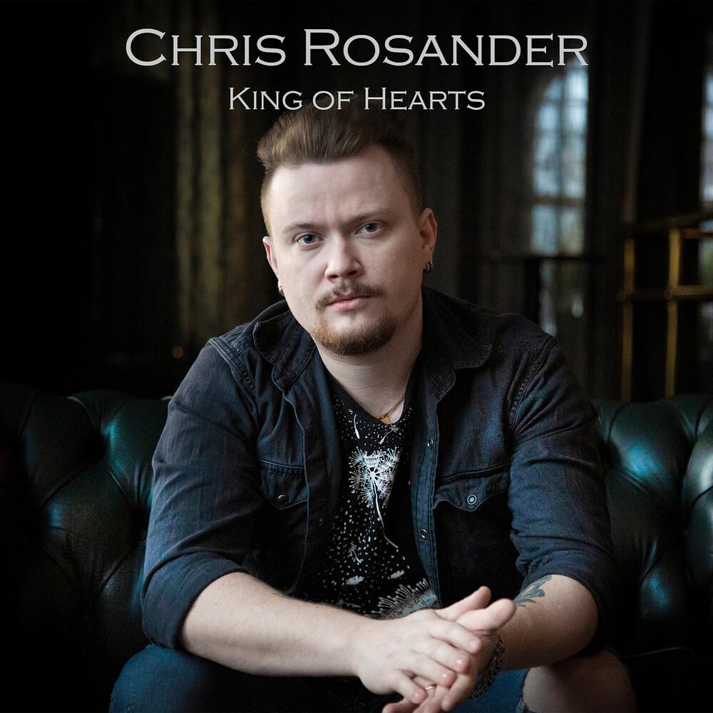 Chris Rosander - King Of Hearts