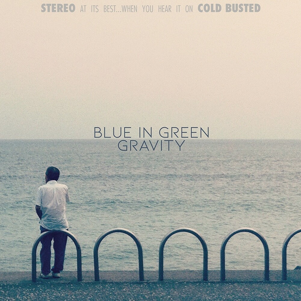 Blue In Green - Gravity