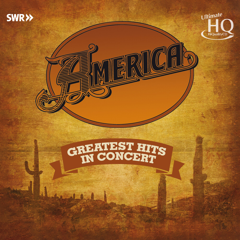 America - America Greatest Hits In Concert