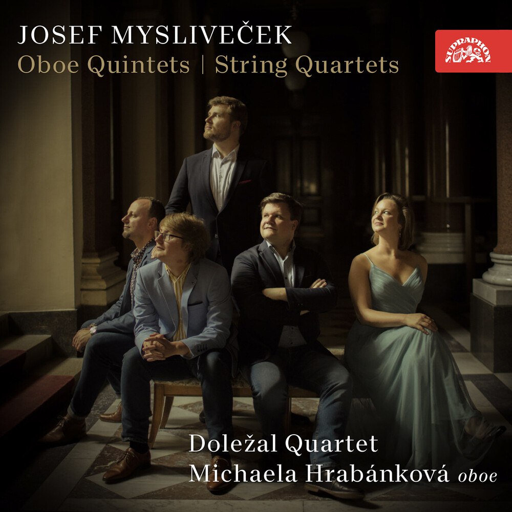 Myslivecek / Dolezal Quartet / Hrabankova - Oboe Quintets / String Quartets