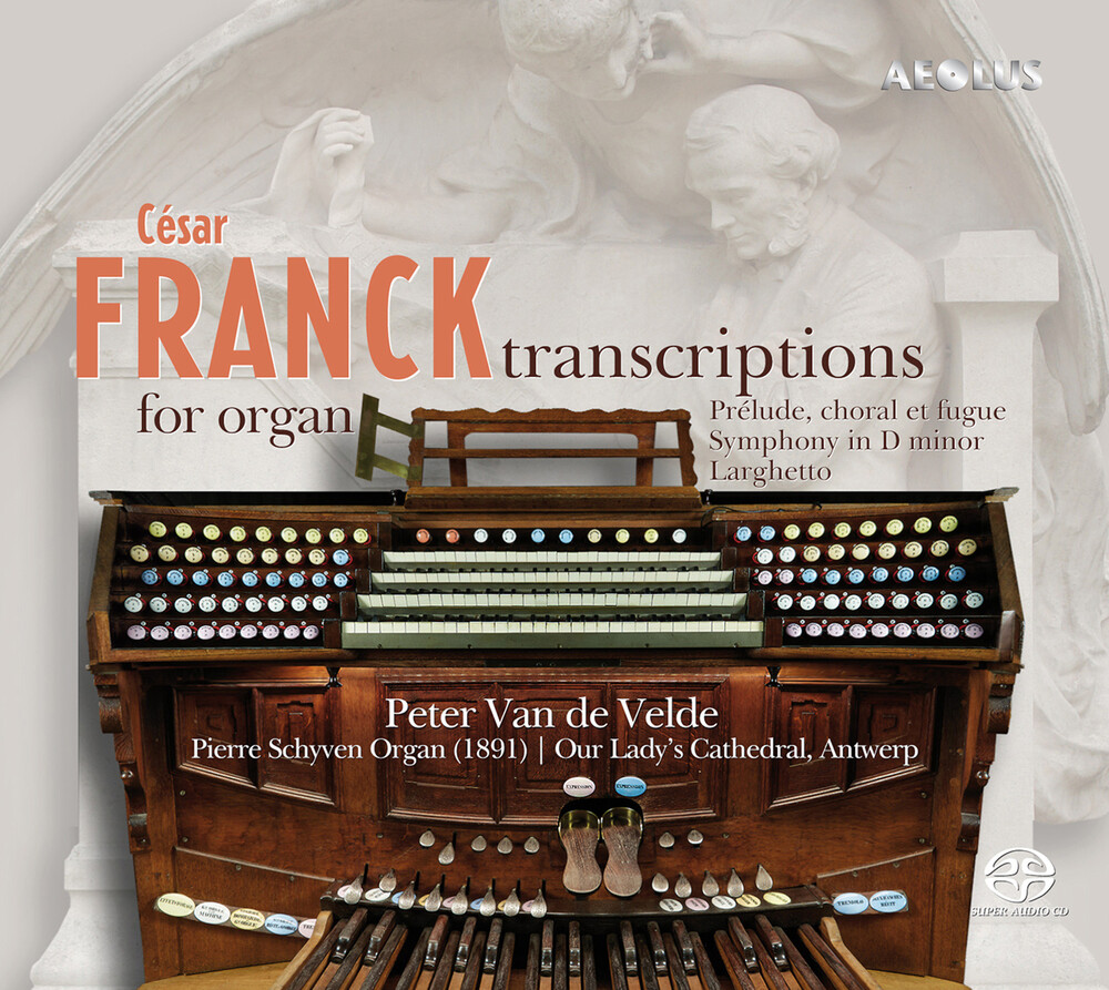 Franck / Velde - Transcriptions for Organ