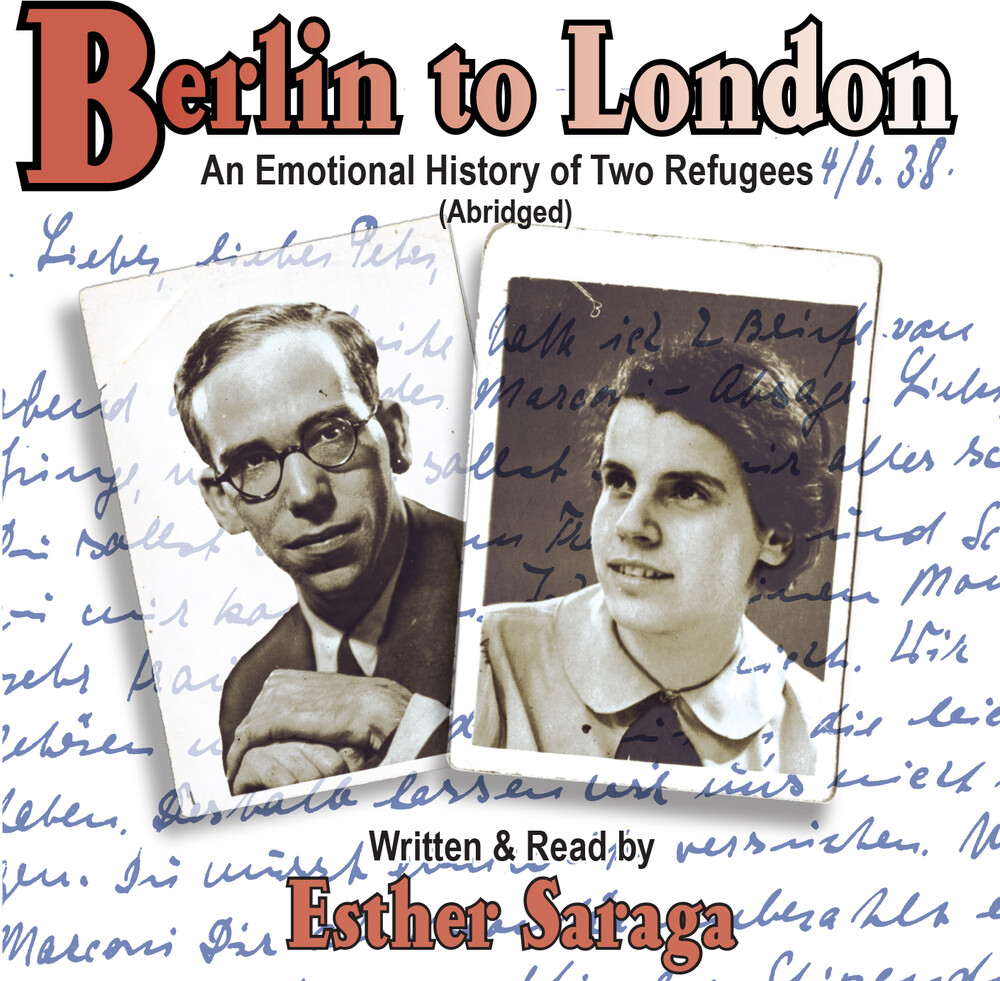 Esther Saraga - Berlin To London
