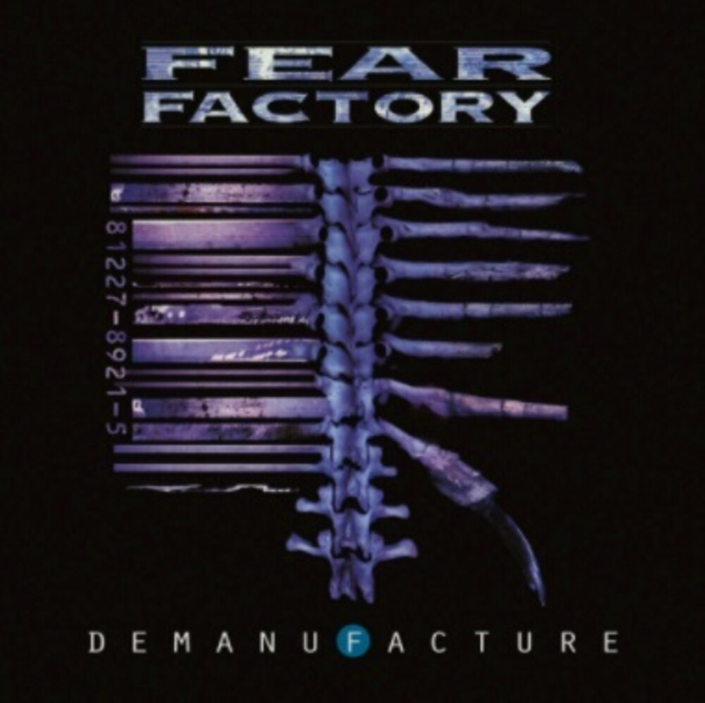 Fear Factory - Demanufacture (Dlx) (Aniv)