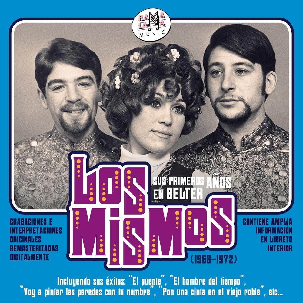 Los Mismos - Sus Primeros Anos En Belter 1968-1972