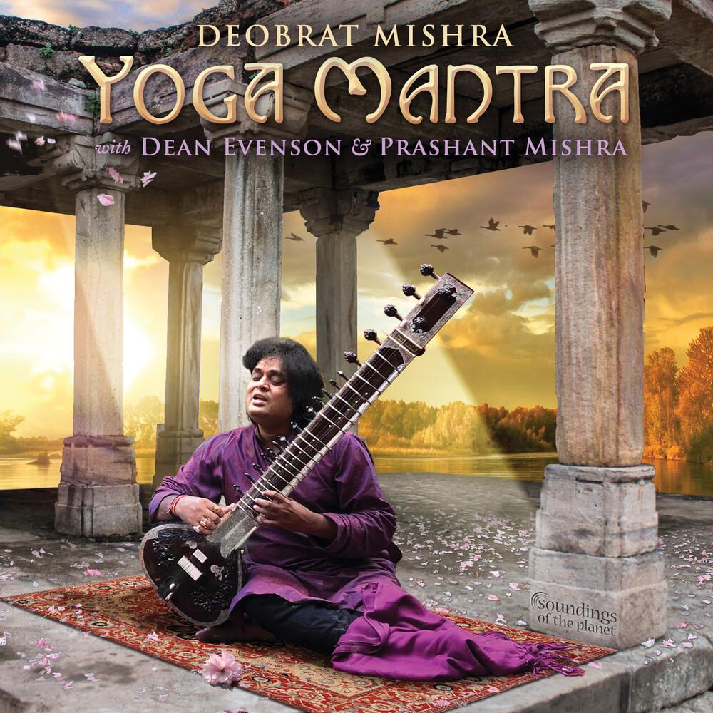 Deobrat Mishra / Evenson,Dean / Mishra,Prashant - Yoga Mantra [Digipak]