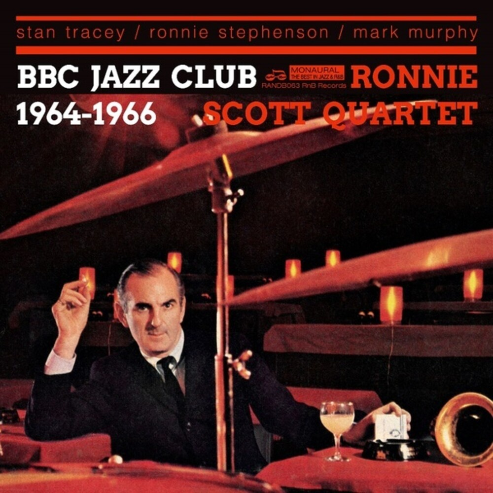 Ronnie Scott Quartet - BBC Jazz Club Sessions 1964-1966