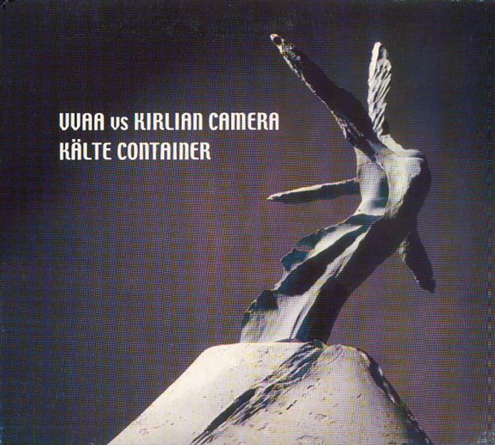 Kirlian Camera - Kalte Container