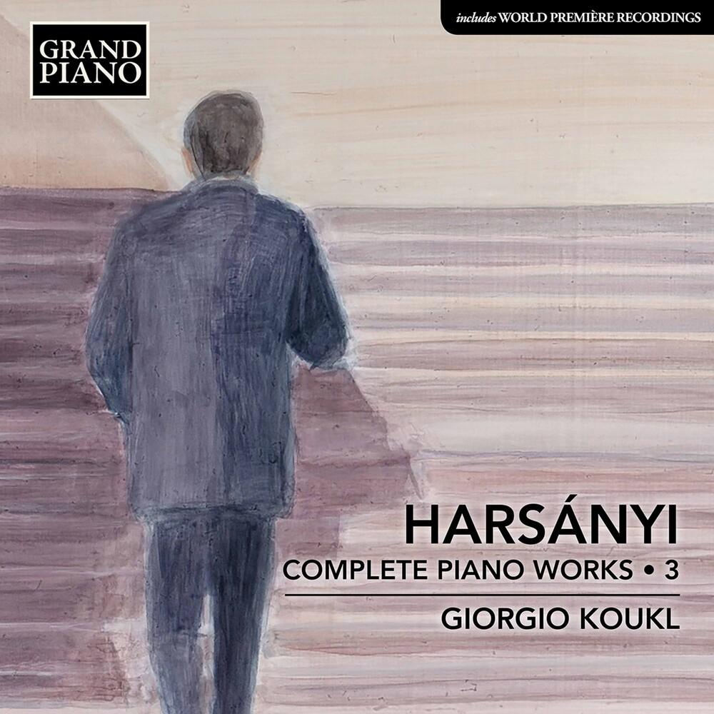 Harsanyi / Koukl - Complete Piano Works 3
