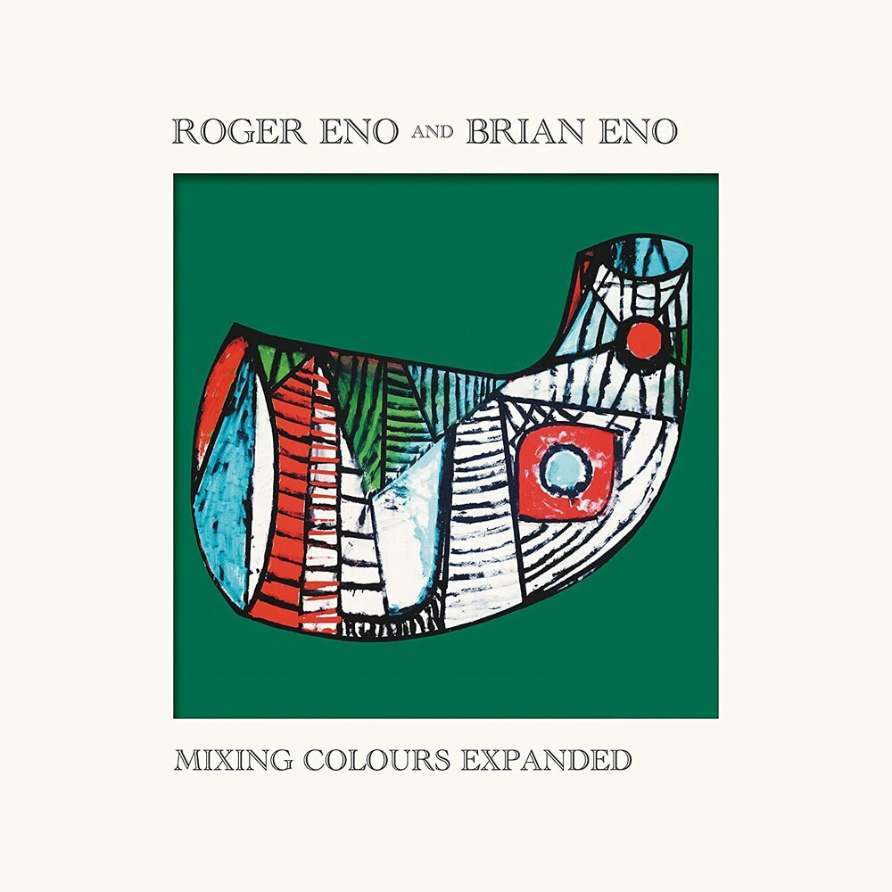 Eno, Roger / Eno, Brian - Mixing Colours