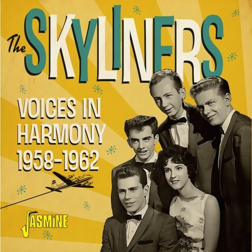 The Skyliners - Voices In Harmony 1958-1962