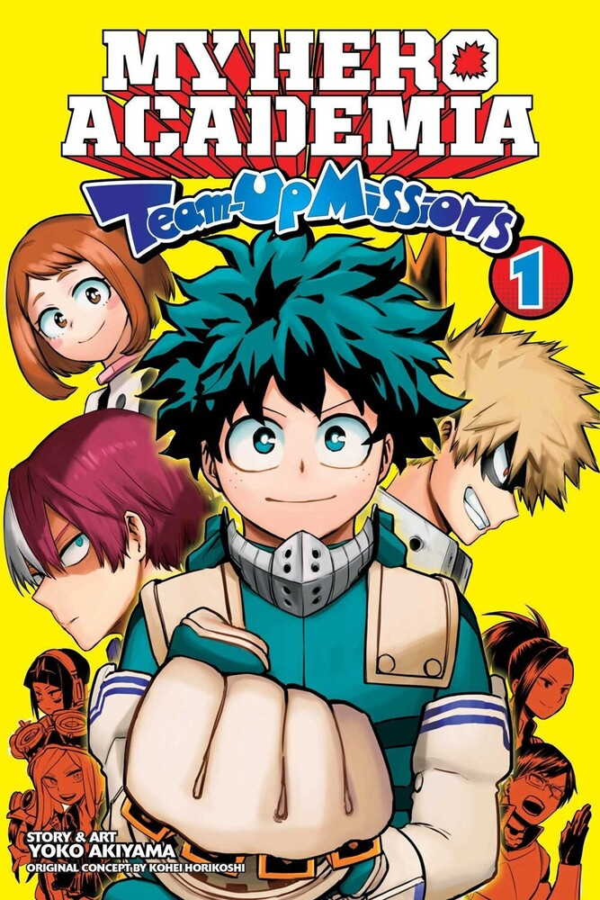 Horikoshi, Kohei / Akiyama, Yoko - My Hero Academia: Team-Up Missions, Vol. 1