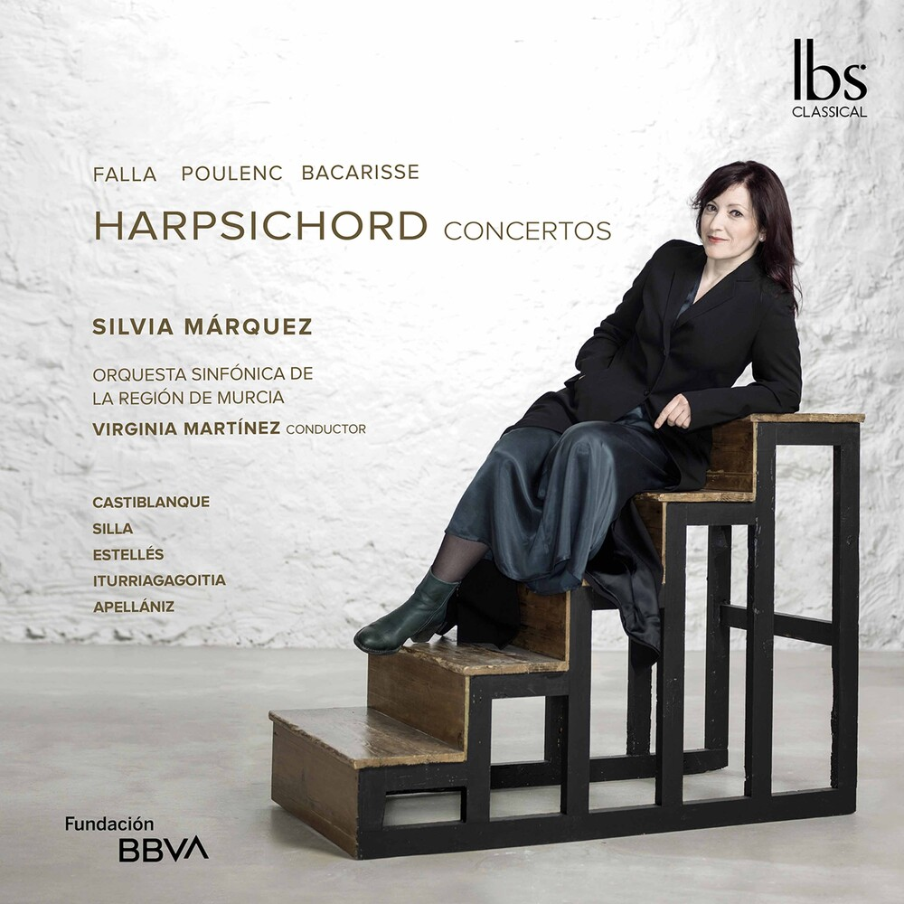 Bacarisse / Marquez / Martinez - Harpsichord Concertos